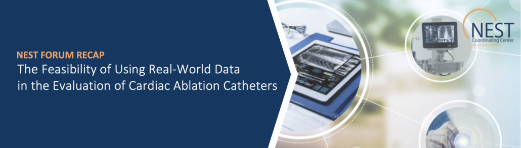 The Feasibility of Using Real-World Data in the Evaluation of Cardiac Ablation Catheters